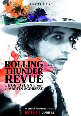 Rolling Thunder Revue: A Bob Dylan Story by Martin Scorsese's Poster
