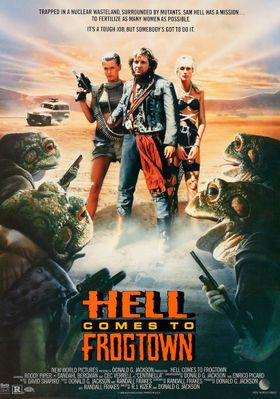 Hell Comes to Frogtown's Poster