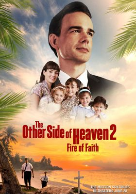 The Other Side of Heaven 2: Fire of Faith's Poster