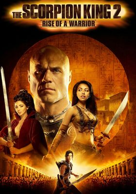 The Scorpion King: Rise of a Warrior's Poster