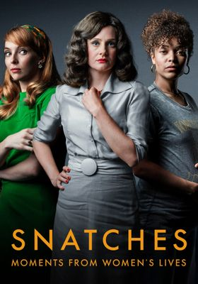 Snatches: Moments from Women's Lives 's Poster
