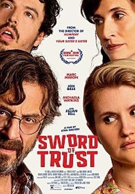 Sword of Trust's Poster