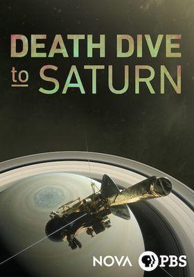 Nova - Death Dive to Saturn's Poster
