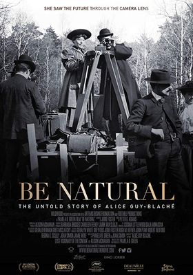 Be Natural The Untold Story of Alice Guy's Poster
