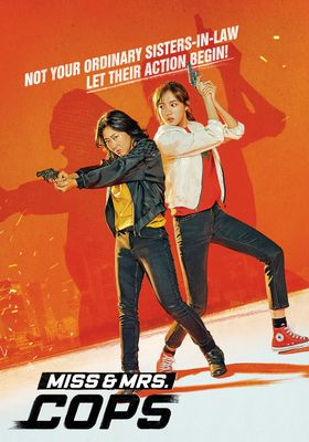 Miss & Mrs. Cops's Poster