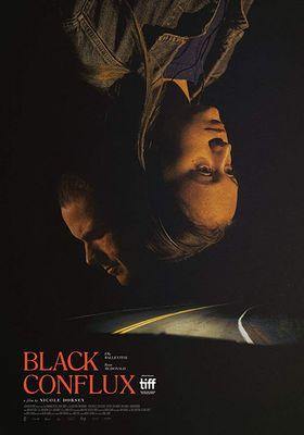 Black Conflux's Poster