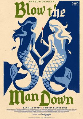 Blow the Man Down's Poster
