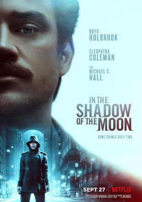 In the Shadow of the Moon's Poster