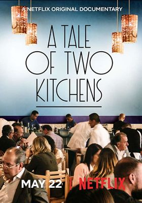 A Tale of Two Kitchens's Poster