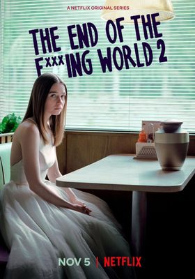 The End of the F***ing World Season 2's Poster