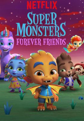 Super Monsters Furever Friends's Poster