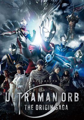 Ultraman Orb: The Origin Saga 's Poster