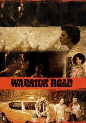 Warrior Road's Poster
