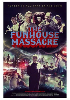 The Funhouse Massacre's Poster