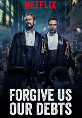 Forgive Us Our Debts 's Poster