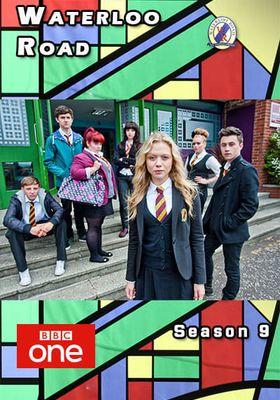 Waterloo Road Season 9's Poster