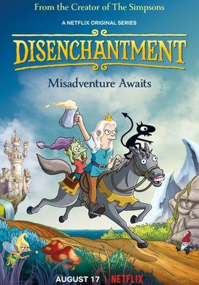 Disenchantment Season 1's Poster