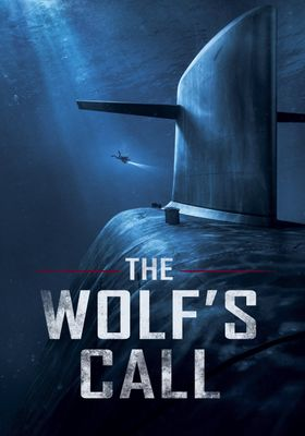 The Wolf's Call's Poster