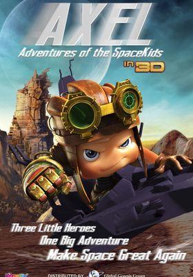 Axel 2: Adventures of the Spacekids's Poster