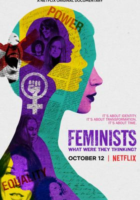 Feminists: What Were They Thinking?'s Poster