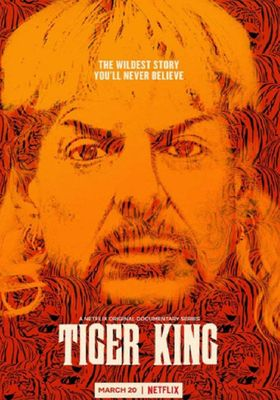 Tiger King: Murder, Mayhem and Madness 's Poster
