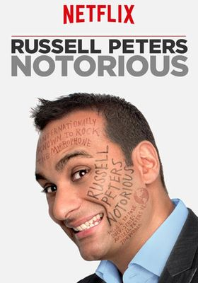 Russell Peters: Notorious's Poster