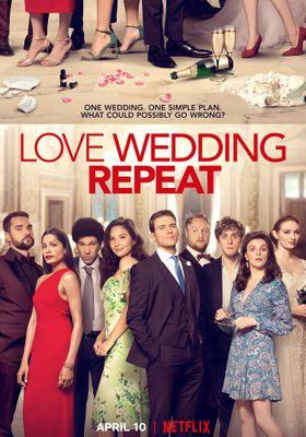 Love. Wedding. Repeat's Poster
