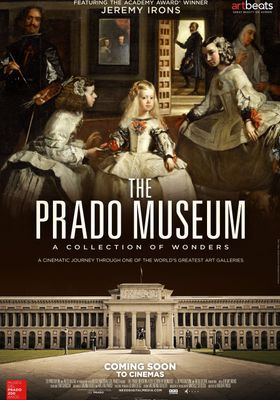 The Prado Museum. A Collection of Wonders's Poster