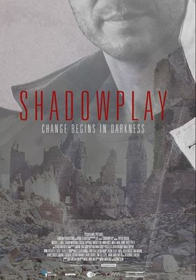 SHADOWPLAY 's Poster