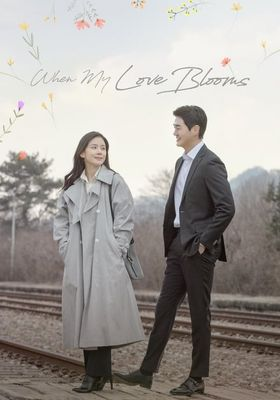 When My Love Blooms 's Poster