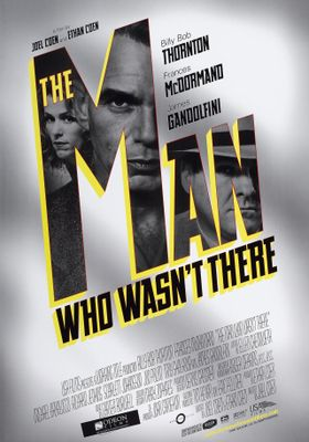 The Man Who Wasn't There's Poster