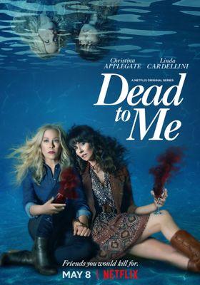 Dead to Me Season 2's Poster