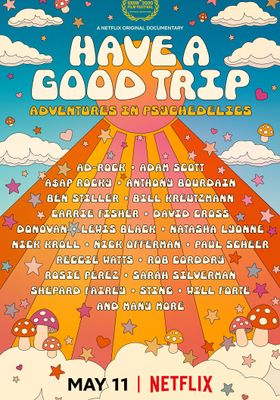 Have a Good Trip: Adventures in Psychedelics's Poster