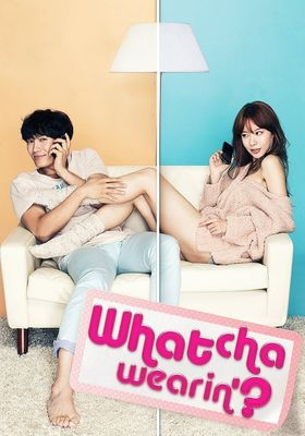 Whatcha Wearin'?'s Poster
