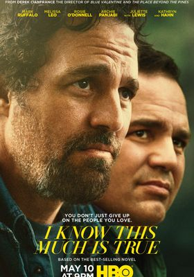 I Know This Much Is True 's Poster