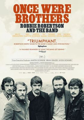 Once Were Brothers Robbie Robertson and The Band's Poster