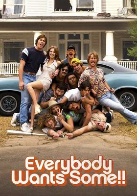 Everybody Wants Some!!'s Poster