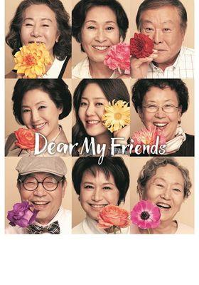 Dear My Friends 's Poster