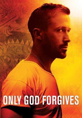 Only God Forgives's Poster