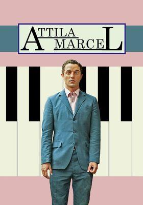 Attila Marcel's Poster