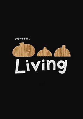 リモートドラマ Living's Poster