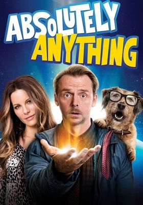 Absolutely Anything's Poster