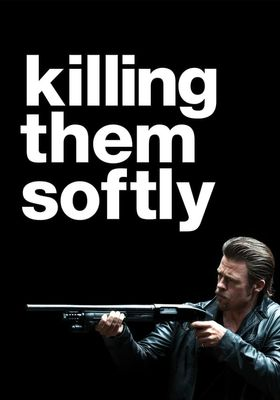 Killing Them Softly's Poster