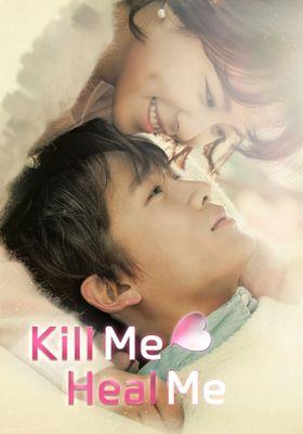 Kill Me, Heal Me 's Poster