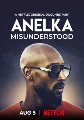 Anelka Misunderstood's Poster