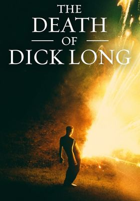 The Death of Dick Long's Poster