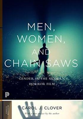 Men, Women, and Chain Saws: Gender in the Modern Horror Film's Poster