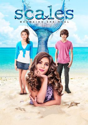 Scales: Mermaids Are Real's Poster