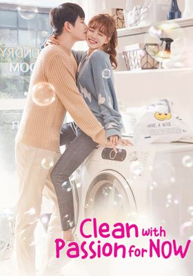 Clean With Passion For Now 's Poster