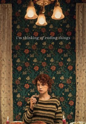 I'm Thinking of Ending Things's Poster
